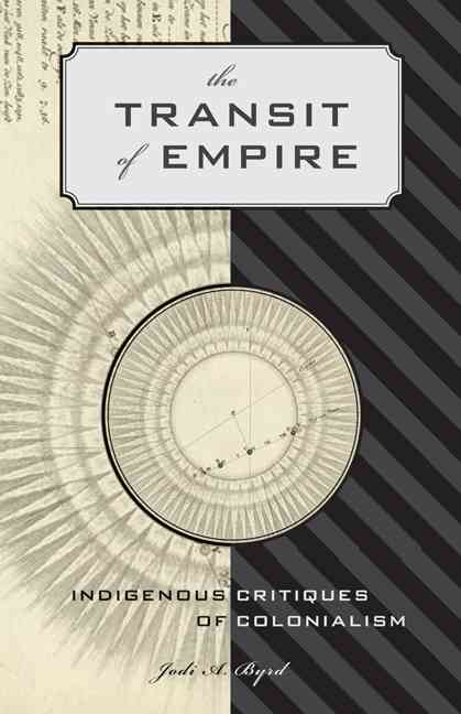 The Transit of Empire By Byrd, Jodi A.